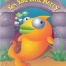 Yes You Can, Kerry by Jason Max Appelbaum 0153230754 Grade 2