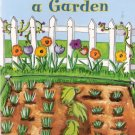 How to Grow a Garden by Linda Lundberg 0153230827 Grade 2