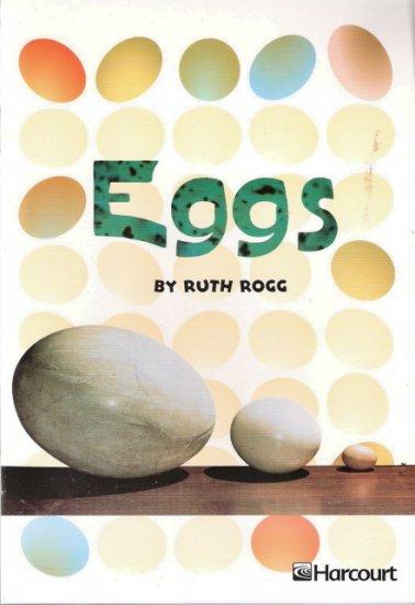 Eggs by Ruth Rogg 0153230908 Grade 2