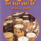 Drums: The Beat Goes On by Bill E. Neder 0153230932 Grade 2