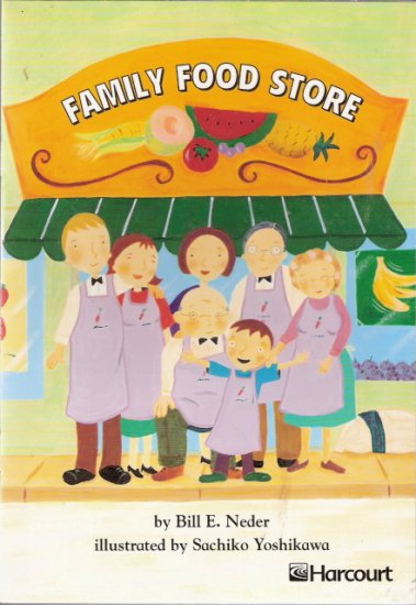 Family Food Store by Bill E. Neder 015323122x Grade 2 Advanced
