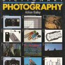 The Illustrated Dictionary of Photography by Adrian Bailey 0671084653