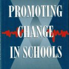Promoting Change In Schools by John W. Wiles 0590492241