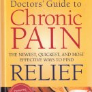Doctor's Guide to Chronic Pain by Richard Laliberte 0762104686