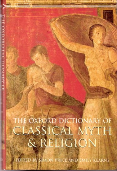 The Oxford Dictionary of Classical Myth and Religion 0192802887