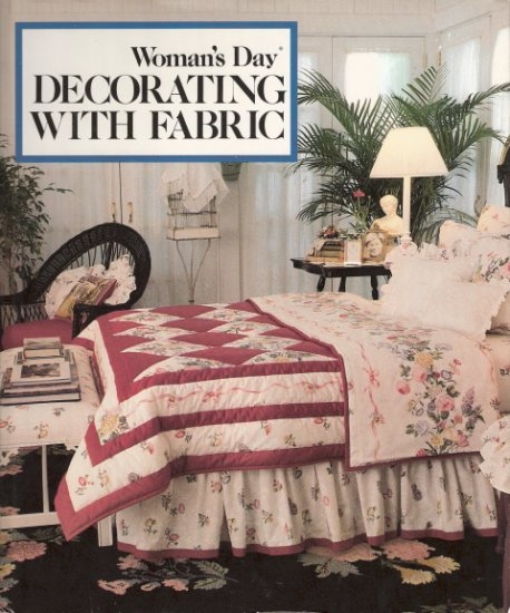 Woman's Day Decorating With Fabric 069602330x