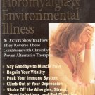 Chronic Fatigue, Fibromyalgia and Environmental Illness by Burton Goldberg 1887299114