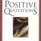 The Women's Book of Positive Quotations by Leslie Ann Gibson 1577491300