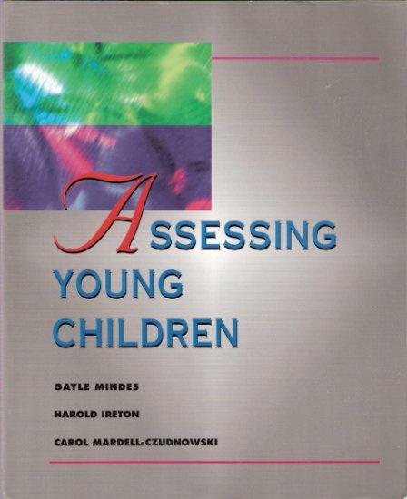 Assessing Young Children Gayle Mindes, Harold Ireton and Carol Mardell-Czudnowski 0827362110