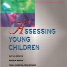 Assessing Young Children Gayle Mindes, Harold Ireton and Carol Mardell-Czudnowski 0827362110