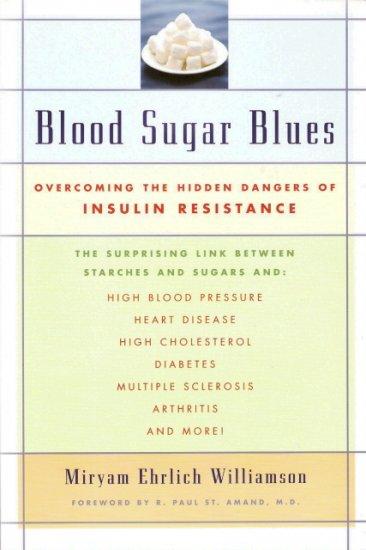 Blood Sugar Blues by Miryam Ehrlich Williamson 0802776108