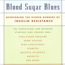 Blood Sugar Blues by Miryam Ehrlich Williamson 0802776108