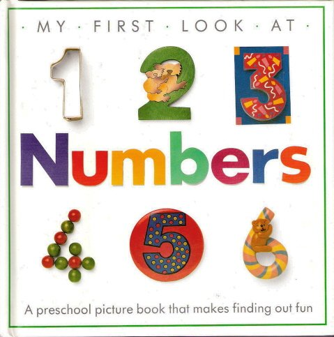 My First Look At Numbers by Dorling Kindersley 0679805338