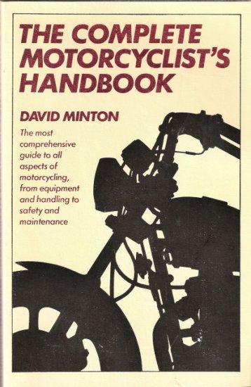 The Complete Motorcyclist's Handbook by David Minton 0671441183
