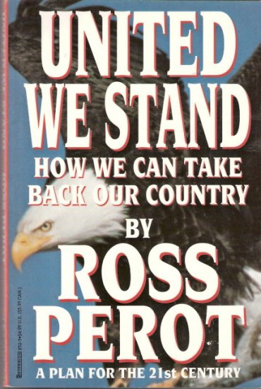 United We Stand by Ross Perot 1562828525