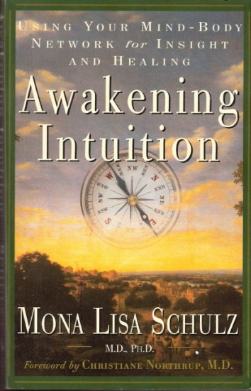 Awakening Intuition by Mona Lisa Schulz 0609804243