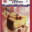Best-Loved Desserts Easy Everyday Recipe Library Volume 6 by Better Homes and Gardens 1929930062
