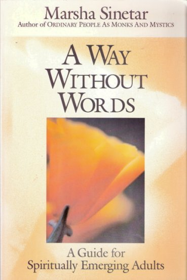 A Way Without Words by Marsha Sinetar 0809133032