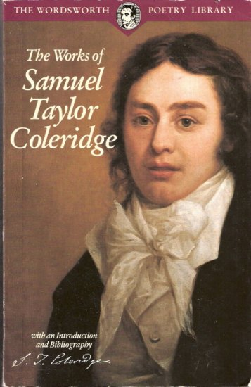 The Works of Samuel Taylor Coleridge by The Wordsworth Poetry Library 1853264202