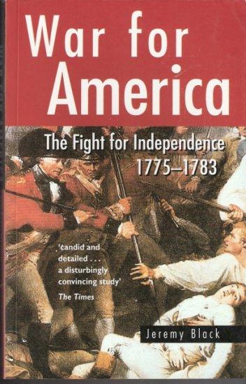 War for America by Jeremy Black 0750928085