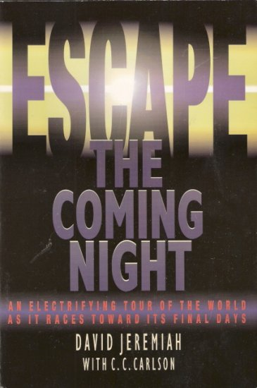 Escape The Coming Night by David Jeremiah 0849940036