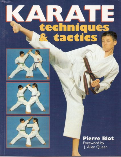 Karate Techniques and Tactics by Pierre Blot 0806982179