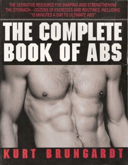 The Complete Book of Abs by Kurt Brungardt 0679744355