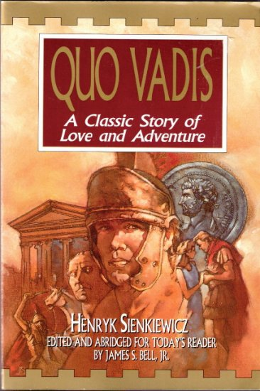 Quo Vadis A Classic Story of Love and Adventure by Henryk Sienkiewicz 1881273164
