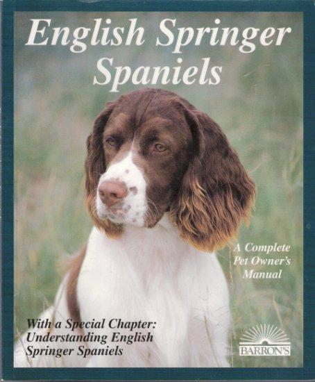 English Springer Spaniels by Tanya B. Ditto 0812017781