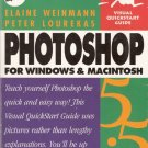 Photoshop 5.5 For Windows and Macintosh by Elaine Weinman and Peter Lourekas 0201699575