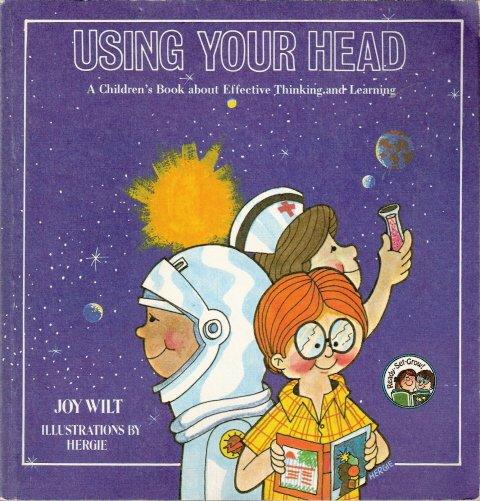 Using Your Head by Joy Wilt 084998134