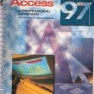 Access 97: A Professional Approach by Kathleen Stewart 0028033248