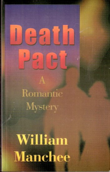 Death Pact by William Manchee 0966636627