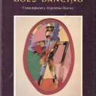 Celeste Goes Dancing and Other Stories Edited by Norman Thomas di Giovanni 0865474362
