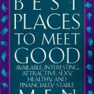 The Best PlacesTo Meet Good Men by Ellen Lederman 1559581069