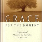 Grace For The Moment by Max Lucado 0849956242