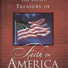 The Ideals Treasury of Faith in America Edited by Patricia A. Pingry 0824958586