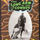 CatchRope The Long Arm of the Cowboy by John R. Erickson 0929398661