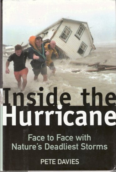 Inside The Hurricane by Pete Davies 0805065741