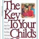 The Key To Your Child's Heart by Gary Smalley 0849938864