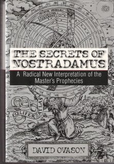 The Secrets of Nostradamus by David Ovason 0060196718