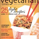 Vegetarian Times Magazine April 2006 25 Light Recipes