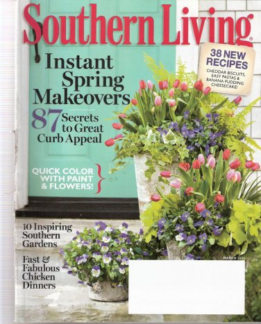Southern Living Magazine March 2012 Instant Spring Makeovers