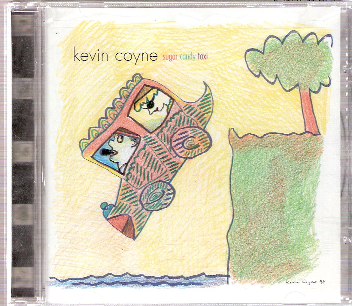 Sugar Candy Taxi Kevin Coyne