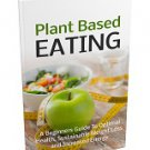 Plant Based Eating Diet - eBook for healthy dieting