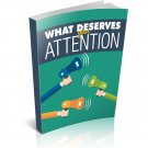 What Deserves Your Attention  eBook