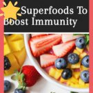 Super foods boosting Immunity