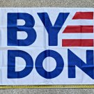 Joe Biden Flag Biden Harris Equality Bye Don USA Sign Poster 3x5Ft