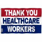 Fly Breeze Thank You Healthcare Workers Flag with Brass Grommets 3X5Ft Banner USA Polyester