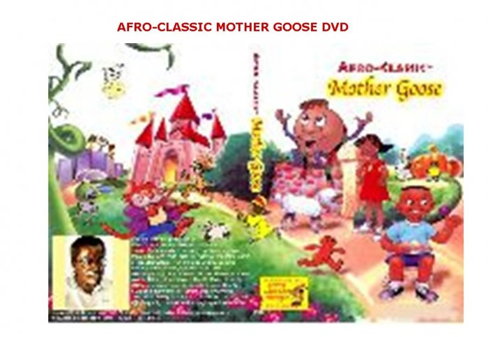 AFRO-CLASSIC� Mother Goose
